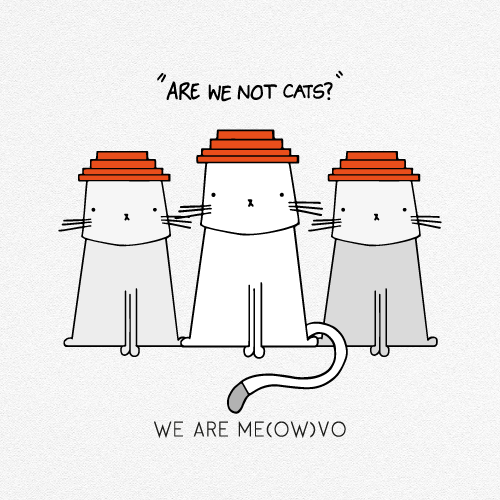 WE ARE ME(OW)VO